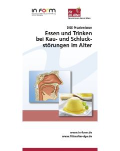DGE-Praxiswissen -  Essen und Trinken bei Kau- und Schluckstörungen im Alter