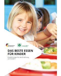 Das beste Essen für Kinder - Empfehlungen für die Ernährung von Kindern