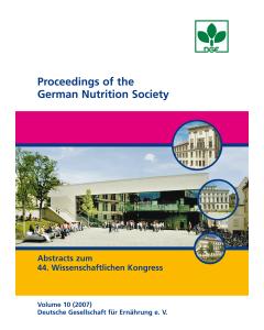 Proceedings of the German Nutrition Society - Volume 10 (2007) - Abstractband zum 44. Wissenschaftlichen Kongress der DGE