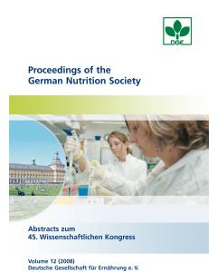 Proceedings of the German Nutrition Society - Volume 12 (2008) - Abstractband zum 45. Wissenschaftlichen Kongress der DGE