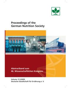 Proceedings of the German Nutrition Society - Volume 13 (2009) - Abstractband zum 46. Wissenschaftlichen Kongress der DGE