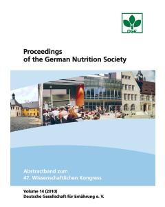 Proceedings of the German Nutrition Society - Volume 14 (2010) - Abstractband zum 47. Wissenschaftlichen Kongress der DGE