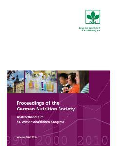 Proceedings of the German Nutrition Society – Volume 18 (2013) – Abstractband zum 50. Wissenschaftlichen Kongress