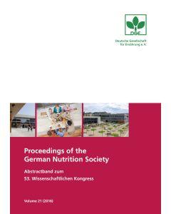 Proceedings of the German Nutrition Society – Volume 21 (2016) – Abstractband zum 53. Wissenschaftlichen Kongress