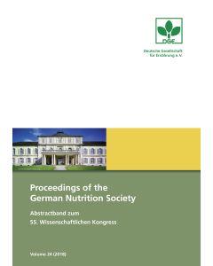 Proceedings of the German Nutrition Society – Volume 24 (2018) – Abstractband zum 55. Wissenschaftlichen Kongress