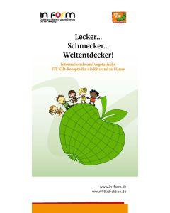 Lecker...Schmecker...Weltentdecker!