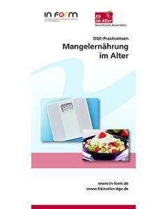DGE-Praxiswissen - Mangelernährung im Alter