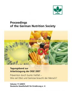 Proceedings of the German Nutrition Society - Volume 11 (2007) - Tagungsband zur Arbeitstagung der DGE 2007
